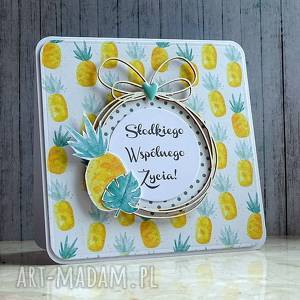 kartka soczyście wyjątkowa, życzenia, ślub, urodziny, imieniny, ananas, owoce