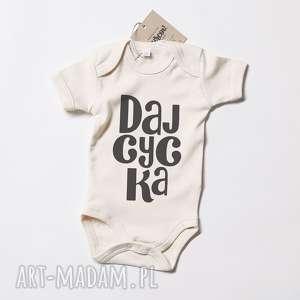 daj cycka body dla maluszka, body, niemowlece, napis, smieszny, prezent, prezent na