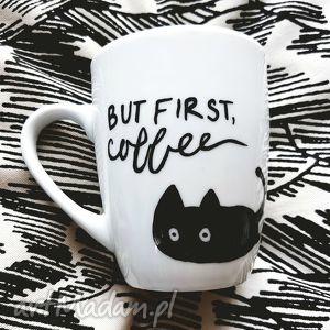 kubek z kotem but first coffee - ,kubek,malowany,kot,kotek,coffee,kawa,