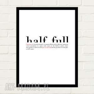 Half Full Plakat 30x40, plakat