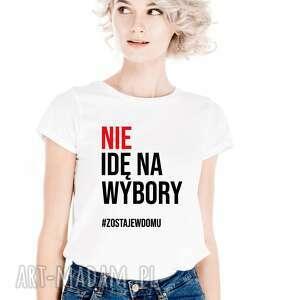 koszulka damska nie idę na wybory, t shirt, dla niej, sprzeciw, wybory koszulki