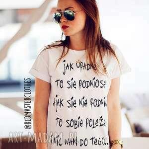 niepowtarzalna koszulka top biała z napisem jak upadnę, redmasterclothes, shirt