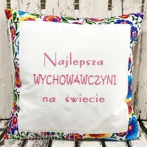 poduszki poduszka najlepsza wychowawczyni na świecie 40x40cm od majunto, dzień