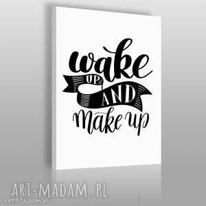 obrazy napis na płótnie - wake up and make 50x70 cm 56835, obraz, napis, makijaż