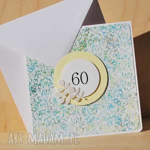 kartka na 60 te urodziny, sześćdziesiątka, jubileusz, elegancka, subtelna