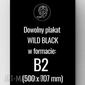 Plakat B2 Wild Black, grafika, plakat, design, zwierzę, wild, poster