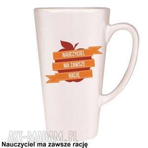 kubek latte nauczyciel zawsze ma rację, latte, kubek, kawa, filiżnanka
