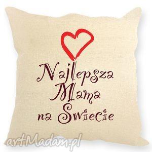 """Poduszka dla mamy,, najlepsza mama na świecie"""" poduszki ehomi"""