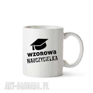 kubek wzorowa nauczycielka, kubek, filiżanka, kawa, dlaniejdlaniego, szklanka
