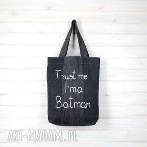 torba dżinsowa trust me im a bataman, torba, dżinsowa, batman, napis, prezent