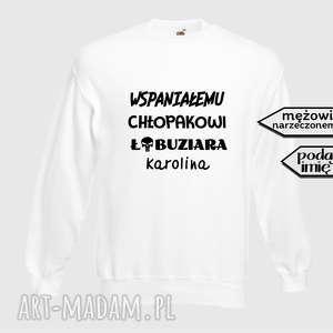 bluzy bluza z nadrukiem dla chłopaka, faceta, narzeczonego, męża, prezent