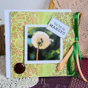 handmade kartki kartka - nie bój się marzy&#263