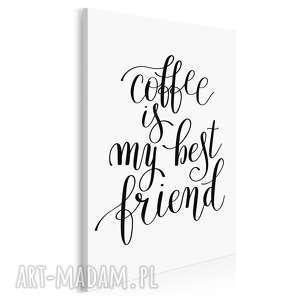 napis na płótnie - coffee is my best friend 50x70 cm 56851