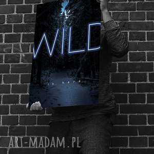 wild is here