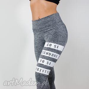 legginsy szare modne fajne elastyczne z nadrukiem co se schudne wysokim