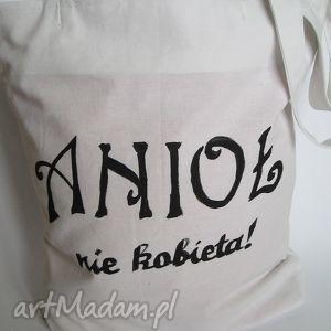 torba z ręcznie wykonanym napisem anioł nie kobieta, eko, rysunek, dowolny