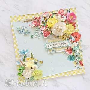 Kartka life is beautiful scrapbooking kartki made by kate kwiaty
