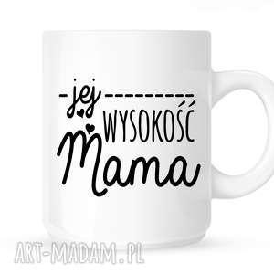 kubek jej wysokość mama, dlaniej, dlamamy, dzieńmamy, prezent, kawa, herbata