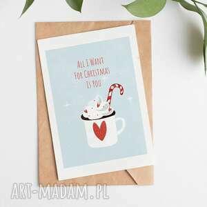 Pomysł na prezent pod choinkę? Kartka bożonarodzeniowa-all i want