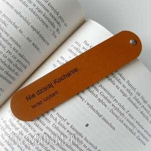 zakładki skórzana zakładka do książki - nie dzisiaj kochanie, teraz czytam