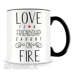 Prezent Kubek z nadrukiem dla zakochanych - Love is a friendship caught on fire na