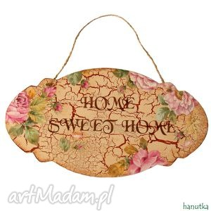 hanutka sweet home zawieszka, prezent, dom, szyld, rustykalne, angielskie