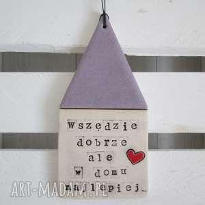 dekoracje lawendowy domek z mottem i serduszkiem, zawieszka, ozdoba, prezent, na