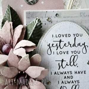 niebanalne scrapbooking kartki życzenia i loved you - kartka sztalugowa