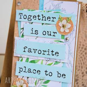 wyraziste scrapbooking kartki kartka - together is our favorite