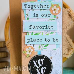 kartka scrapbooking kartki - together is our favorite